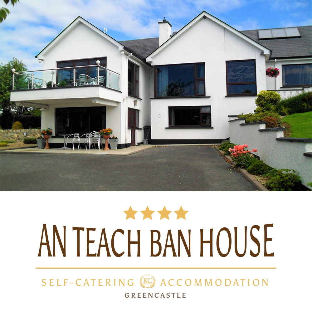 Self-catering accommodations in NI - Best for holidays or Business. An Teach Ban House - Northern Ireland